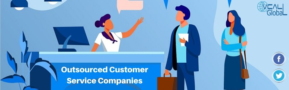 Outsourced Customer Service Companies